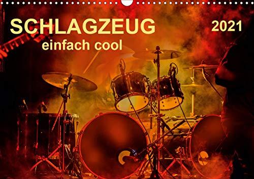 Schlagzeug - einfach cool (Wandkalender 2021 DIN A3 quer)