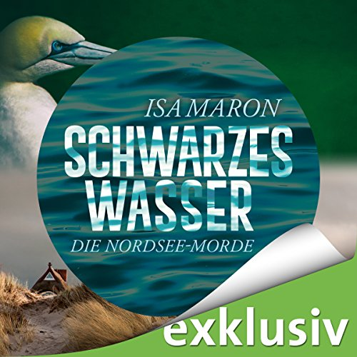 Schwarzes Wasser (Die Nordsee-Morde 3) audiobook cover art