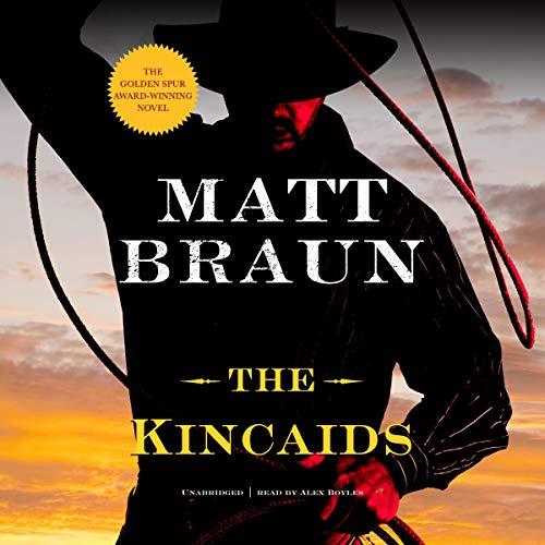 The Kincaids Audiobook By Matt Braun cover art