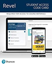 Revel for Sociology: A Down-To-Earth Approach -- Access Card (14th Edition) (What's New in Sociology)
