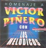 Homenaje a Victor Pinero by Los Melodicos