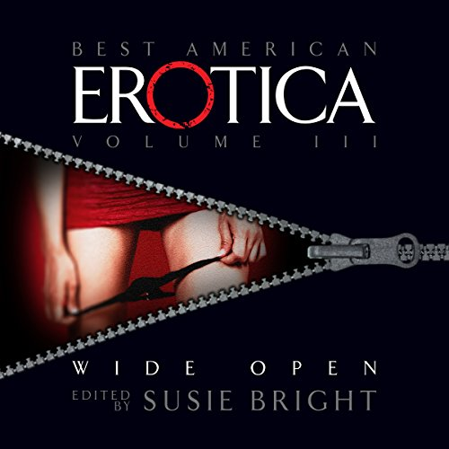 The Best American Erotica, Volume 3: Wide Open audiobook cover art