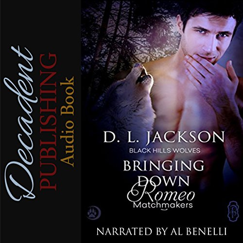 Bringing Down Romeo     Black Hills Wolves, Book 53              By:                                                                                                                                 D. L. Jackson                               Narrated by:                                                                                                                                 Al Benelli                      Length: 2 hrs and 32 mins     4 ratings     Overall 4.8