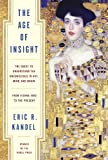 The Age of Insight: The Quest to Understand the Unconscious in Art, Mind, and Brain, from Vienna 1900 to the Present (English Edition)