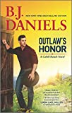 Outlaw's Honor: A Western Romance Novel (The Montana Cahills, 2)