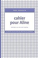 Cahier pour Aline