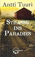 Strasse ins Paradies: Roman