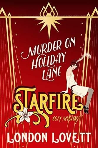Murder on Holiday Lane (Starfire Cozy Mystery Book 4) by [London Lovett]