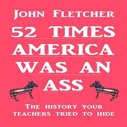 52 Times America was an Ass Titelbild