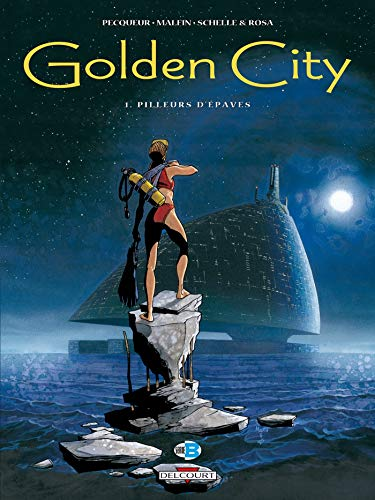 Golden City, tome 1 : Pilleurs d'épaves