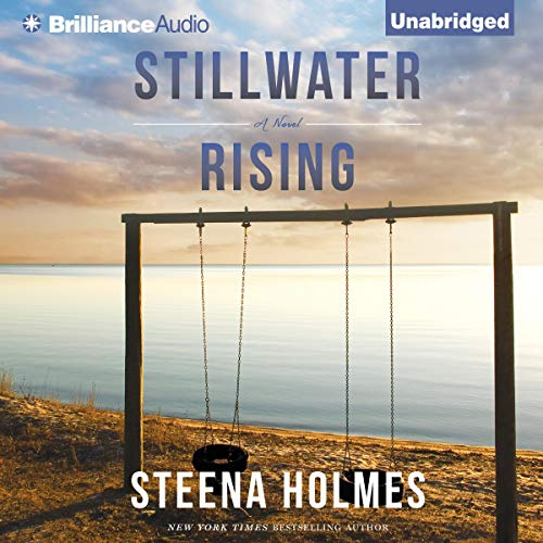 Stillwater Rising Audiobook By Steena Holmes cover art
