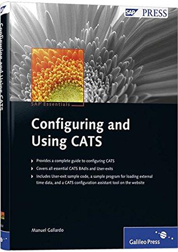 Configuring and Using CATS: SAP PRESS Essentials 51 (SAP PRESS: englisch)