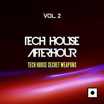 Tech House Afterhour, Vol. 2 (Tech House Secret Weapons)