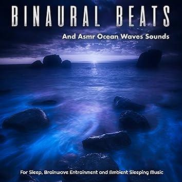 Binaural Beats and Asmr Ocean Waves Sounds For Sleep, Brainwave Entrainment and Ambient Sleep Music