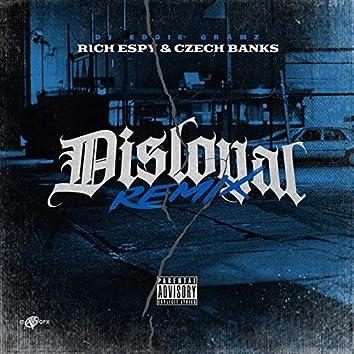Disloyal (Remix)