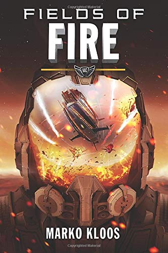 Fields of Fire (Frontlines, Band 5)