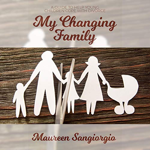 My Changing Family Audiobook By Maureen Sangiorgio cover art