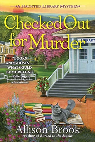 Checked Out for Murder: A Haunted Library Mystery by [Allison Brook]