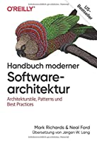 Handbuch moderner Softwarearchitektur: Architekturstile, Patterns und Best Practices