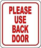 Please Use Back Door Aluminum Composite Outdoor Sign 8.5' x10'