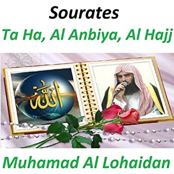 Sourates Ta Ha, Al Anbiya, Al Hajj (Quran - Coran - Islam)