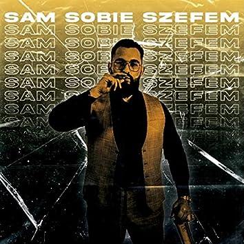 Sam Sobie Szefem