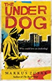 The Underdog (Underdogs Book 1) (English Edition)