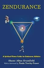 Zendurance: A Spiritual Fitness Guide for Endurance Athletes