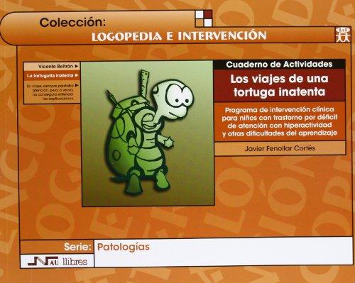 Viajes de una tortuga inatenta, Los. Libro + cuaderno de actividades: Programa...
