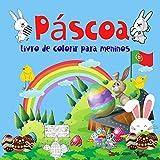 Páscoa Livro de colorir para meninos.: Composto para meninos de 4 a 8 anos. Aprendizagem e diversão. Boa sorte!!! (Páginas para colorir para meninos de 4 a 8 anos.)