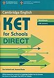 KET for schools direct. Workbook with answers. Per la Scuola media