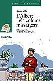 L'Albert i els coloms missatgers (Llibres infantils i juvenils - Sopa de llibres. Sèrie verda)