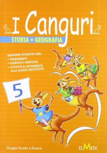 I canguri. Storia geografia. Per la 5ª classe elementare