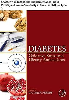 Diabetes: Chapter 7. α-Tocopherol Supplementation, Lipid Profile, and Insulin Sensitivity in Diabetes Mellitus Type 2