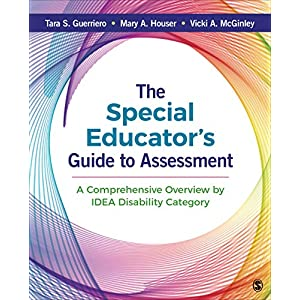The Special Educator′s Guide to Assessment: A Comprehensive Overview by IDEA Disability Category
