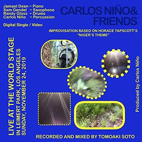 Carlos Niño & Friends & Carlos Niño