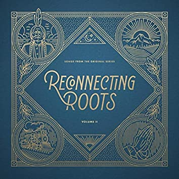 Reconnecting Roots, Vol. 2: Songs from the Original Series