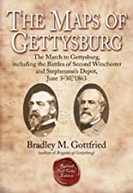 The Maps of Gettysburg, eBook Short #1: The March to Gettysburg, Including the Battles of Second Winchester and Stephenson's Depot, June 3-30, 1863