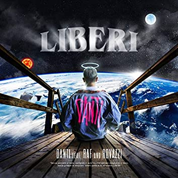 Liberi (feat. Raf, Fabio Rovazzi)