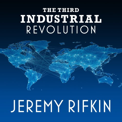 The Third Industrial Revolution audiobook cover art