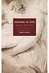 Voltaire in Love (New York Review Books Classics) Kindle Edition