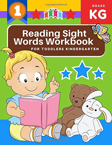 Reading Sight Words Workbook for Toddlers Kindergarten: My First learning to read basic English vocabulary activity book - sight words trace practice ... colors flash cards game. Pre K - Grade level