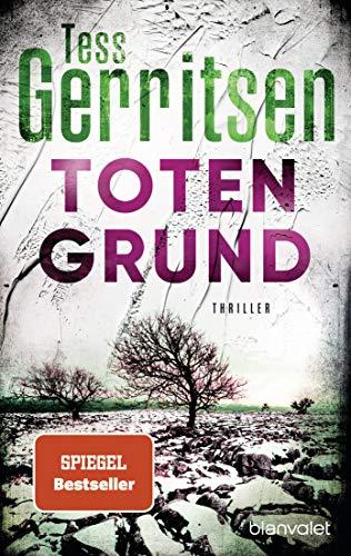 Totengrund: Thriller (Rizzoli-&-Isles-Serie, Band 8)