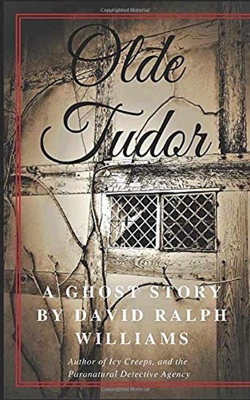 乗って居間帝国主義Olde Tudor: A ghost story