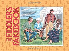 The Fiddler's Fakebook: The Ultimate Sourcebook For The Traditional Fiddler