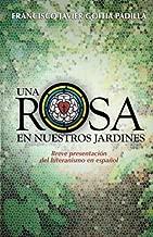 Una rosa en nuestros jardines: Breve presentación del luteranismo en español (Spanish Edition)