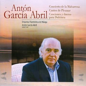 Antón García Abril: Concierto de la Malvarrosa - Cantos de Pleamar - Canciones y Danzas para Dulcinea