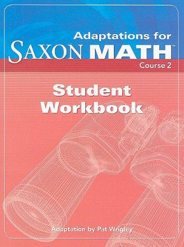 Saxon Math Course 2: Student Adaptation Workbook Adaptation