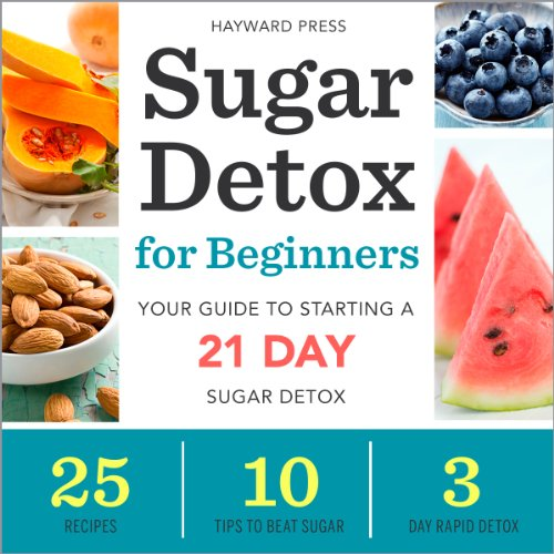 Sugar Detox for Beginners     Your Guide to Starting a 21-Day Sugar Detox              By:                                                                                                                                 Hayward Press                               Narrated by:                                                                                                                                 Kevin Pierce                      Length: 1 hr and 47 mins     13 ratings     Overall 3.2