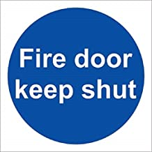 Safety First Aid Group Fire Door Keep Shut Rigid Sign, 10 x10 cm